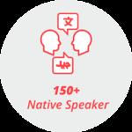 """Piktogram """"150+ Native Speaker"""": 2 Köpfe mit Sprechblasen, die ein arabisches und ein asiatisches Alphabet zeigen"""